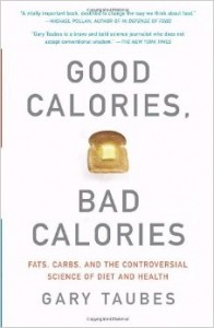 Good Calories - Bad Calories